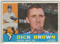 DICK BROWN CHICAGO WHITE SOX AUTOGRAPHED VINTAGE BASEBALL CARD #50113C