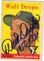 WALT DROPO CHICAGO WHITE SOX AUTOGRAPHED VINTAGE BASEBALL CARD #50513i
