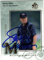 JOHNNY MILLER AUTOGRAPHED & NUMBERED GOLF CARD #50613H