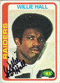 WILLIE HALL OAKLAND RAIDERS AUTOGRAPHED VINTAGE FOOTBALL CARD #50913A