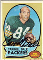CARROLL DALE GREEN BAY PACKERS AUTOGRAPHED VINTAGE FOOTBALL CARD #51613J