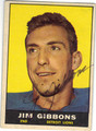 JIM GIBBONS DETROIT LIONS AUTOGRAPHED VINTAGE FOOTBALL CARD #51813A