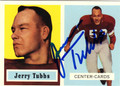 JERRY TUBBS CHICAGO CARDINALS AUTOGRAPHED FOOTBALL CARD #52413B