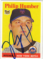 PHIL HUMBER AUTOGRAPHED ROOKIE BASEBALL CARD #52512A