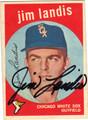 JIM LANDIS CHICAGO WHITE SOX AUTOGRAPHED VINTAGE BASEBALL CARD #60413F