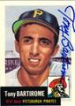 TONY BARTIROME PITTSBURGH PIRATES AUTOGRAPHED BASEBALL CARD #60913J