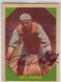 RAY SCHALK AUTOGRAPHED VINTAGE BASEBALL CARD #62013A