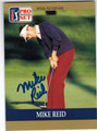 MIKE REID AUTOGRAPHED GOLF CARD #71013H