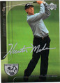 HUNTER MAHAN AUTOGRAPHED GOLF CARD #71711J