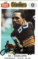 LOUIS LIPPS PITTSBURGH STEELERS AUTOGRAPHED FOOTBALL CARD #72013J
