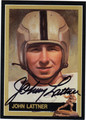JOHN LATTNER AUTOGRAPHED FOOTBALL CARD #72412O