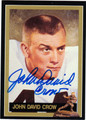JOHN DAVID CROW AUTOGRAPHED FOOTBALL CARD #72312B
