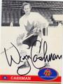 WAYNE CASHMAN AUTOGRAPHED HOCKEY CARD #72512F