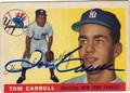TOM CARROLL AUTOGRAPHED VINTAGE BASEBALL CARD #72611U