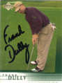 Frank Dully Autographed Golf Card 770