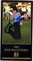 SEVE BALLESTEROS AUTOGRAPHED GRAND SLAM VENTURES GOLF CARD #81813B