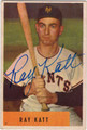 RAY KATT NEW YORK GIANTS AUTOGRAPHED VINTAGE BASEBALL CARD #90313M