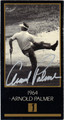 ARNOLD PALMER AUTOGRAPHED GRAND SLAM VENTURES GOLF CARD #90413J