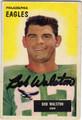 BOB WALSTON PHILADELPHIA EAGLES AUTOGRAPHED VINTAGE FOOTBALL CARD #90513G