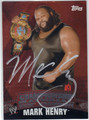 MARK HENRY AUTOGRAPHED WRESTLING CARD #91013i