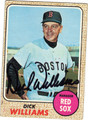 DICK WILLIAMS BOSTON RED SOX AUTOGRAPHED BASEBALL CARD #91313E