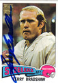 TERRY BRADSHAW AUTOGRAPHED FOOTBALL CARD #92411F