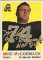MIKE McCORMACK CLEVELAND BROWNS AUTOGRAPHED VINTAGE FOOTBALL CARD #92613C