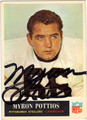 MYRON POTTIOS AUTOGRAPHED VINTAGE FOOTBALL CARD #92711K