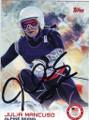 JULIA MANCUSO ALPINE SKIING AUTOGRAPHED OLYMPICS CARD #11914O