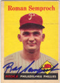 "ROMAN ""RAY"" SEMPROCH PHILADELPHIA PHILLIES AUTOGRAPHED VINTAGE ROOKIE BASEBALL CARD #12614A"