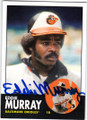 EDDIE MURRAY BALTIMORE ORIOLES AUTOGRAPHED BASEBALL CARD #13114G