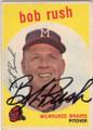 BOB RUSH MILWAUKEE BRAVES AUTOGRAPHED VINTAGE BASEBALL CARD #20814D