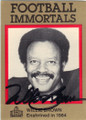 WILLIE BROWN DENVER BRONCOS & OAKLAND RAIDERS AUTOGRAPHED HALL OF FAME FOOTBALL CARD #30514A