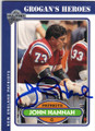 JOHN HANNAH NEW ENGLAND PATRIOTS AUTOGRAPHED FOOTBALL CARD #42114H