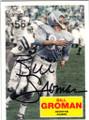 BILL GROMAN HOUSTON OILERS AUTOGRAPHED FOOTBALL CARD #52414J