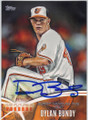 DYLAN BUNDY BALTIMORE ORIOLES AUTOGRAPHED BASEBALL CARD #101414D