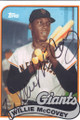 WILLIE McCOVEY SAN FRANCISCO GIANTS AUTOGRAPHED BASEBALL CARD #102014H