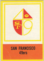 SAN FRANCISCO 49ers UNSIGNED VINTAGE TEAM FOOTBALL CARD #102814F