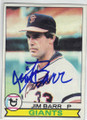 JIM BARR SAN FRANCISCO GIANTS AUTOGRAPHED VINTAGE BASEBALL CARD #113014O
