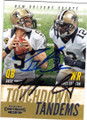 DREW BREES & MARQUES COLSTON NEW ORLEANS SAINTS DOUBLE AUTOGRAPHED FOOTBALL CARD #120714O