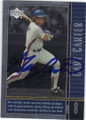GARY CARTER  NEW YORK METS AUTOGRAPHED BASEBALL CARD #121314C