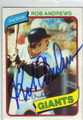 ROB ANDREWS SAN FRANCISCO GIANTS AUTOGRAPHED VINTAGE BASEBALL CARD #121314F