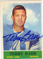 TERRY BARR DETROIT LIONS AUTOGRAPHED VINTAGE FOOTBALL CARD #121514E