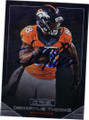 DEMARYIUS THOMAS DENVER BRONCOS AUTOGRAPHED FOOTBALL CARD #122914E