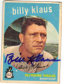 BILLY KLAUS BALTIMORE ORIOLES AUTOGRAPHED VINTAGE BASEBALL CARD #11315A