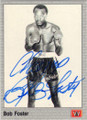 BOB FOSTER AUTOGRAPHED BOXING CARD #30215A