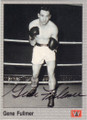 GENE FULLMER AUTOGRAPHED BOXING CARD #31115O