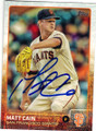 MATT CAIN SAN FRANCISCO GIANTS AUTOGRAPHED BASEBALL CARD #41215B