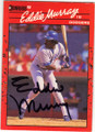 EDDIE MURRAY LOS ANGELES DODGERS AUTOGRAPHED BASEBALL CARD #50515i