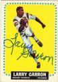 LARRY GARRON BOSTON PATRIOTS AUTOGRAPHED VINTAGE FOOTBALL CARD #60115F
